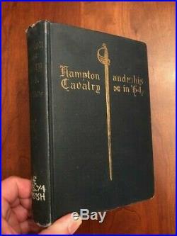 1899 Hampton and His Cavalry in'64, Confederate Civil War Memoir, Wells, 1st ed