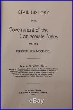 1901 CIVIL History Of The Government Of The Confederate States Csa CIVIL War