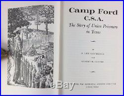 1964 1st Ed Camp Ford C. S. A. Civil War Confederate History Tyler Texas Civil War