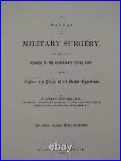 A Manual Of Military Surgery For Confederate Surgeons 1864 Reprint CIVIL War