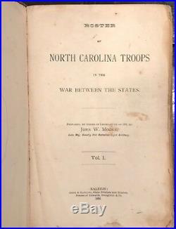 RARE 1882 Roster North Carolina Troops 1st/1st Moore V 1 CIVIL WAR CONFEDERATE