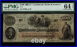 T-41 / PF-12 $100 1862 Confederate Currency CSA Civil War Graded PMG 64 EPQ