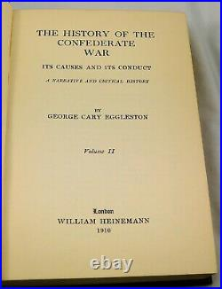 THE HISTORY OF THE CONFEDERATE WAR 1910 First Ed. Two Volumes Civil War Military
