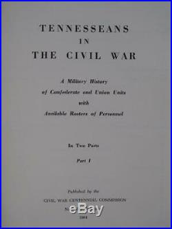 Tennesseans In The CIVIL War 1964 History Of Each Union And Confederate Unit